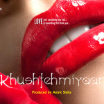 Tanay films in association with Eon films announces Khushfehmiyaan