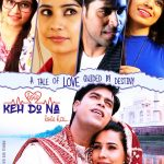 First Poster released of Keh Do Na Love Hai
